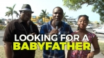HIDDEN CAMERA: LOOKING FOR A BABY FATHER