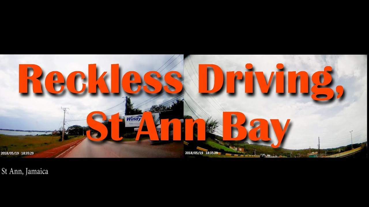 Reckless Driving, St Ann Bay, jamaica