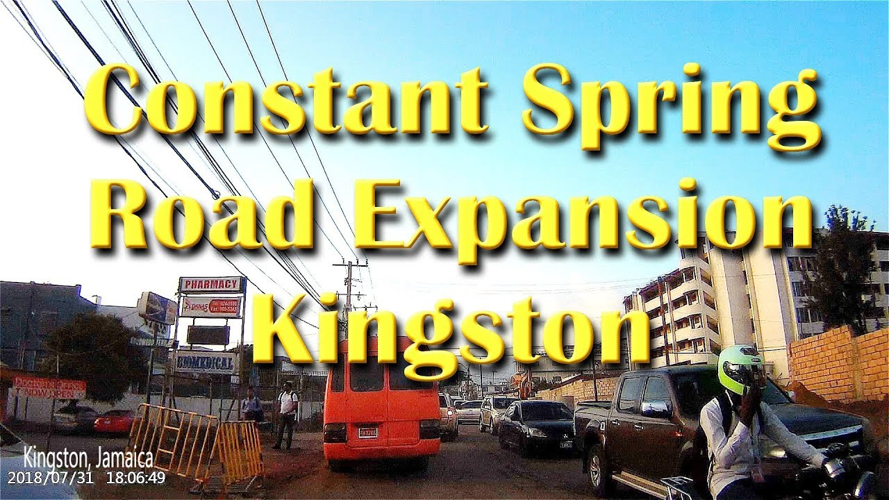 Constant Spring Road Expansion Kingston Jamaica