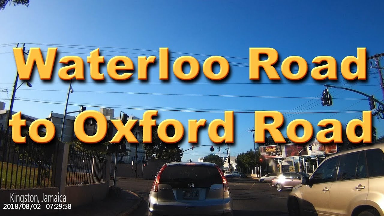 Waterloo Road  to Oxford Road Kingston Jamaica